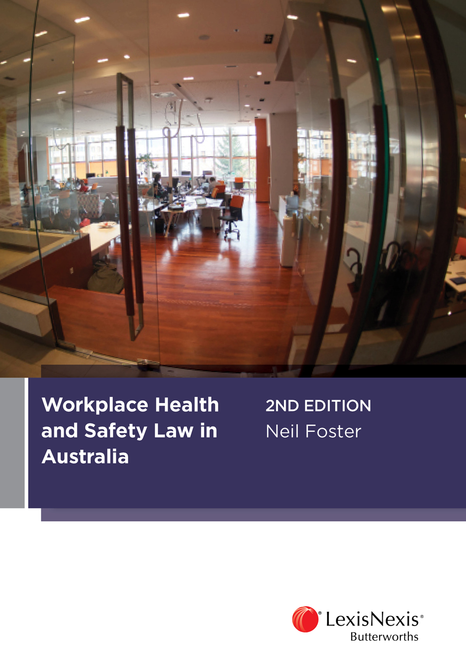 Workplace Health and Safety Law in Australia 300